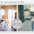 ANTES Y DESPUÉS DE UNA REFORMA ON-LINE