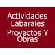 Actividades Labarales Proyectos Y Obras