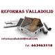 Reformas Valladolid