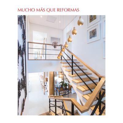 Mucho más que reformas