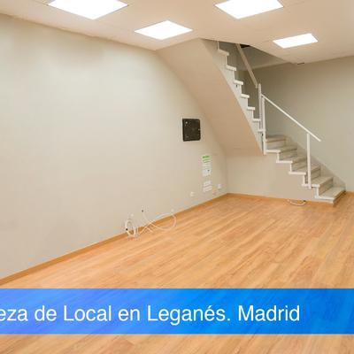 Limpieza de Local en Leganés Madrid