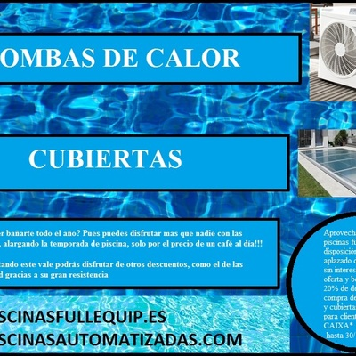 Piscinas Fullequip - Oferta en bombas de calor y cubiertas