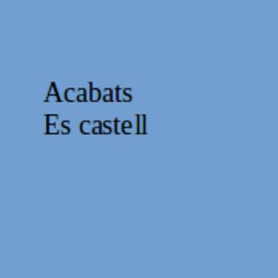 Acabats es castell