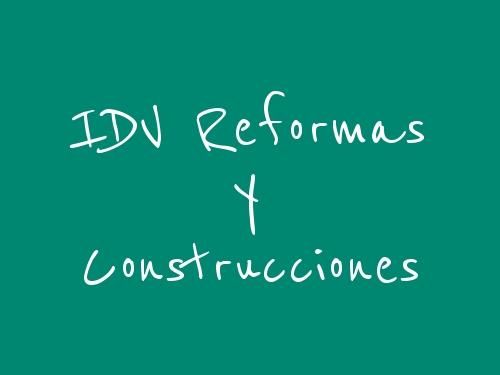 Idv Reformas y Construcciones
