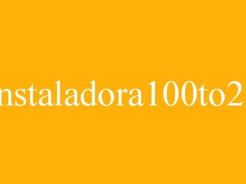 Instaladora 100 to 25
