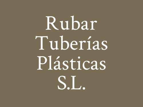 Rubar Tuberías Plásticas S.L.