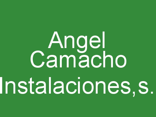 Angel Camacho Instalaciones S.L.