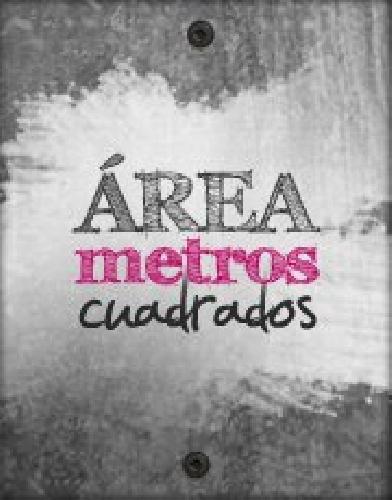 Área Metros Cuadrados