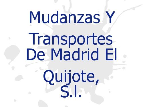 Mudanzas Y Transportes De Madrid El Quijote, S.l.