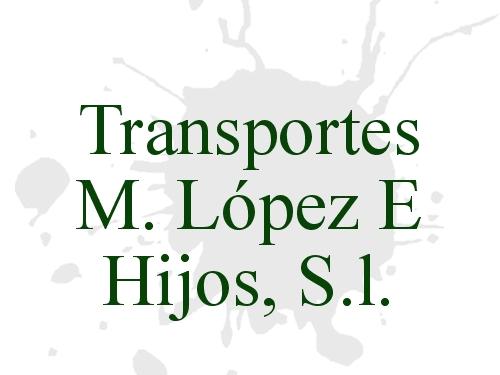 Transportes M. López E Hijos, S.l.
