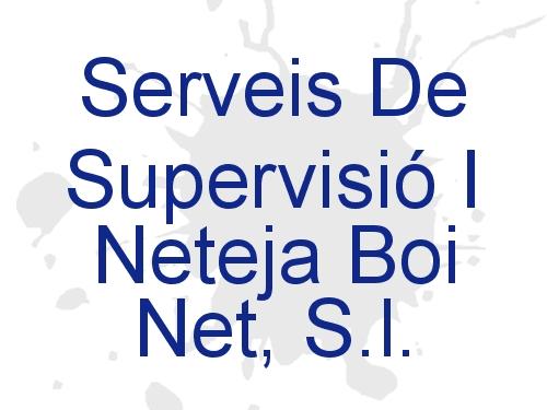 Serveis De Supervisió I Neteja Boi Net, S.l.
