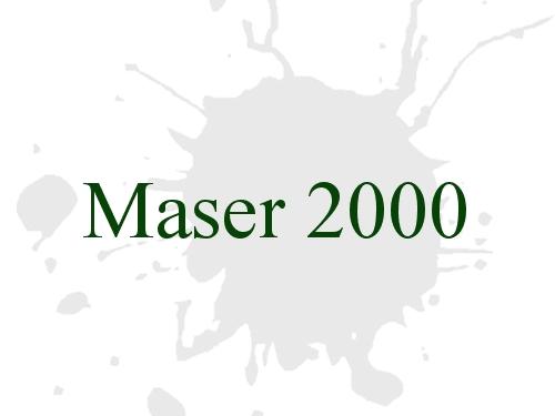 Maser 2000