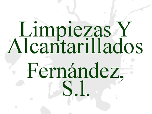 Limpiezas Y Alcantarillados Fernández, S.l.