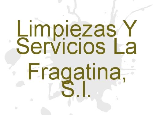 Limpiezas Y Servicios La Fragatina, S.l.