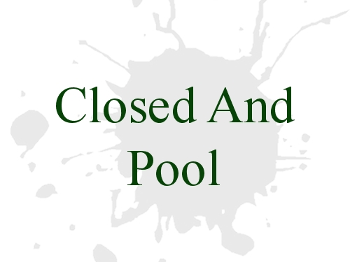 Closed And Pool
