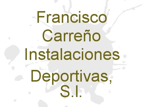 Francisco Carreño Instalaciones Deportivas, S.l.