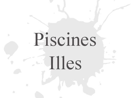 Piscines Illes
