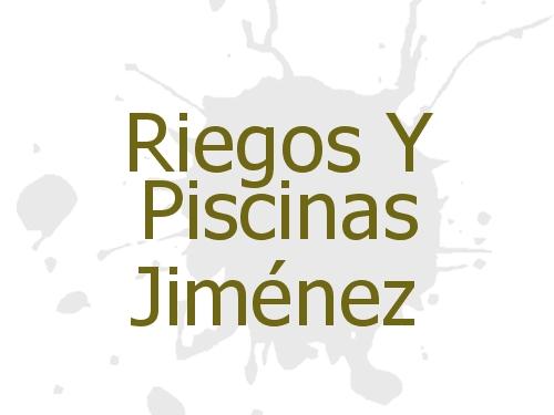 Riegos Y Piscinas Jiménez