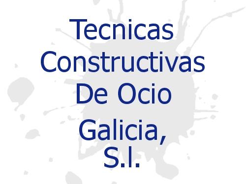 Tecnicas Constructivas De Ocio Galicia, S.l.