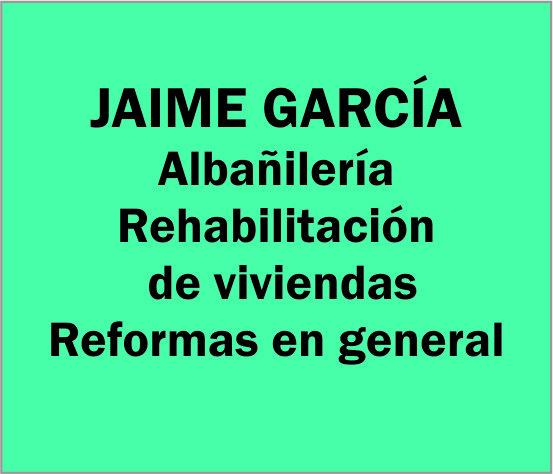 Reformas en General Jaime Garcia