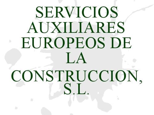 Servicios Auxiliares Europeos de la Construcción S.L.