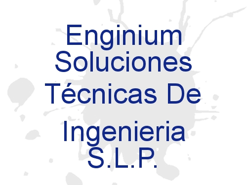 Enginium Soluciones Técnicas De Ingeniería S.L.P.