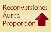 Reconversiones Áurea Proporción