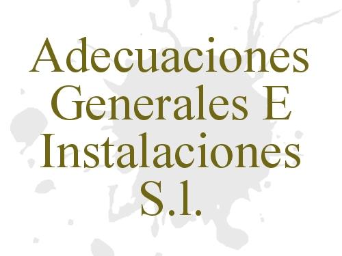 Adecuaciones Generales e Instalaciones S.L.