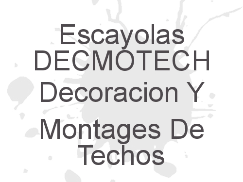 Escayolas Decmotech
