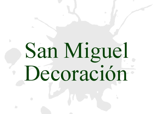 San Miguel Decoración