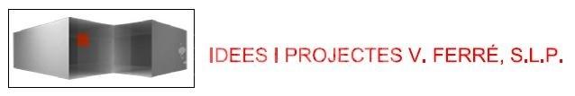 Idees i Projectes V. Ferré S.L.P.