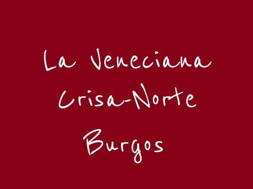 La Veneciana Crisa-Norte  Burgos