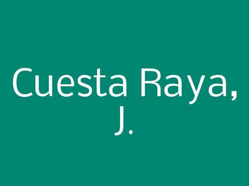 Cuesta Raya, J.