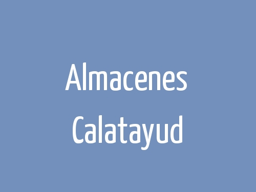 Almacenes Calatayud
