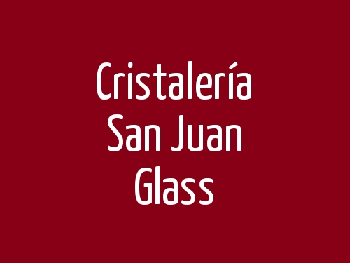 Cristalería San Juan Glass