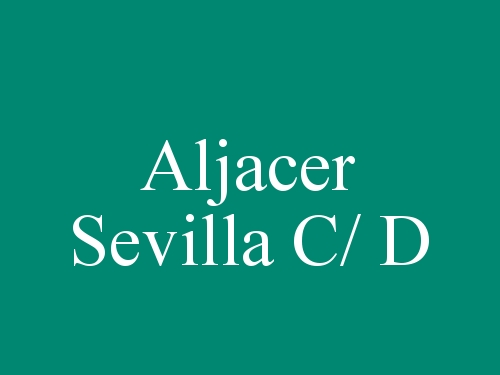 Aljacer Sevilla c/ D