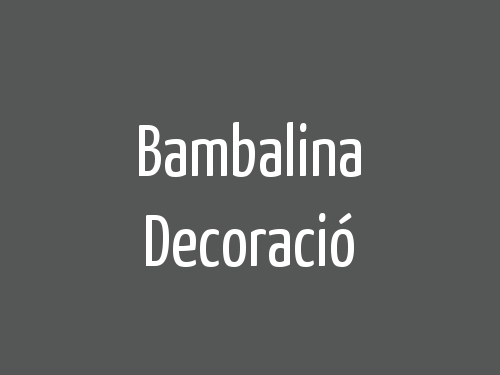 Bambalina Decoració