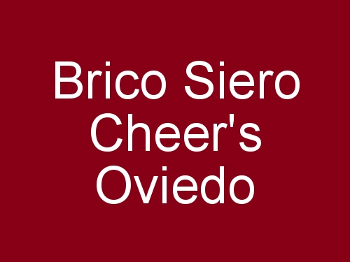 Brico Siero Cheer's Oviedo