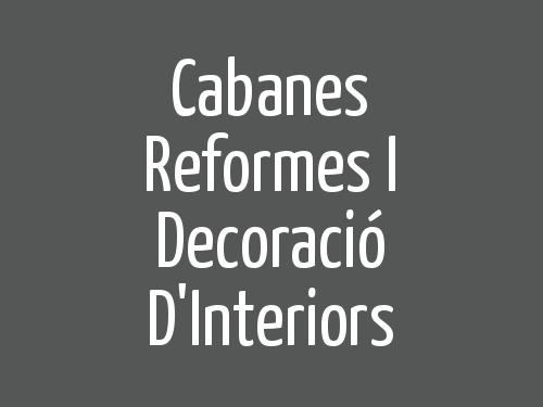 Cabanes Reformes i Decoració D'Interiors