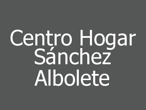 Centro Hogar Sánchez Albolete