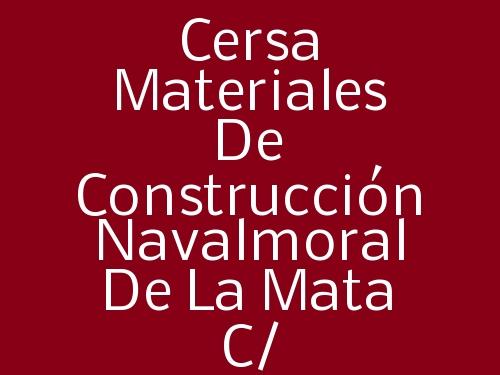 Cersa Materiales de Construcción Navalmoral de la Mata c/ Romangordo