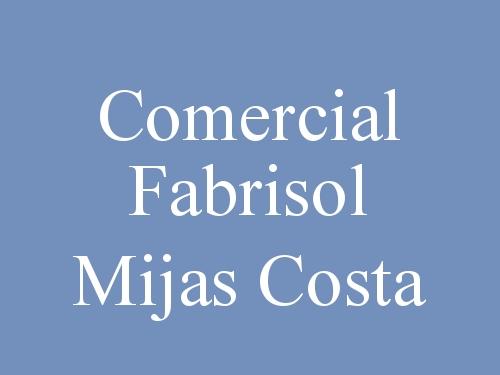 Comercial Fabrisol Mijas Costa