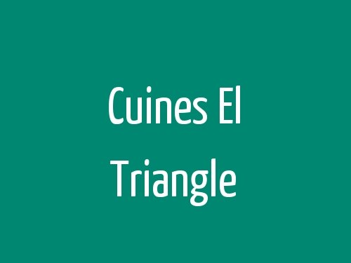 Cuines El Triangle