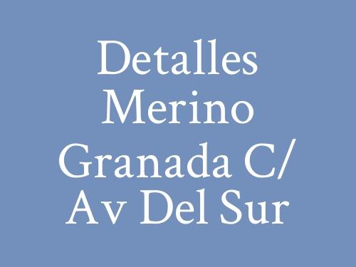 Detalles Merino Granada c/ Av del Sur