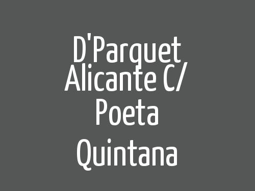 D'Parquet Alicante c/ Poeta Quintana