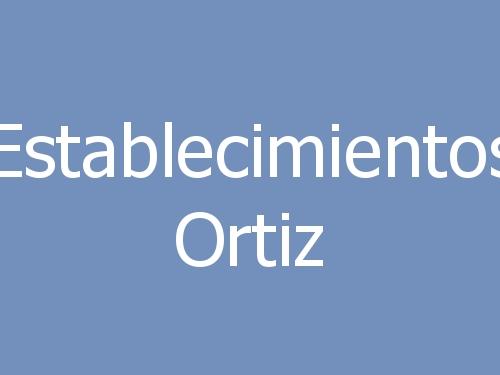 Establecimientos Ortiz