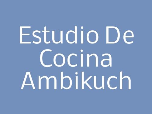 Estudio de Cocina Ambikuch