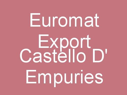 Euromat Export Castello d' Empuries