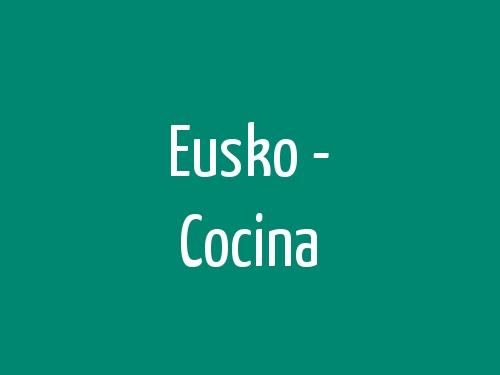 Eusko - Cocina