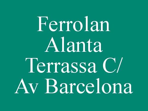 Ferrolan Alanta Terrassa c/ Av Barcelona